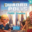 Quadropolis : Public Services Expansion
